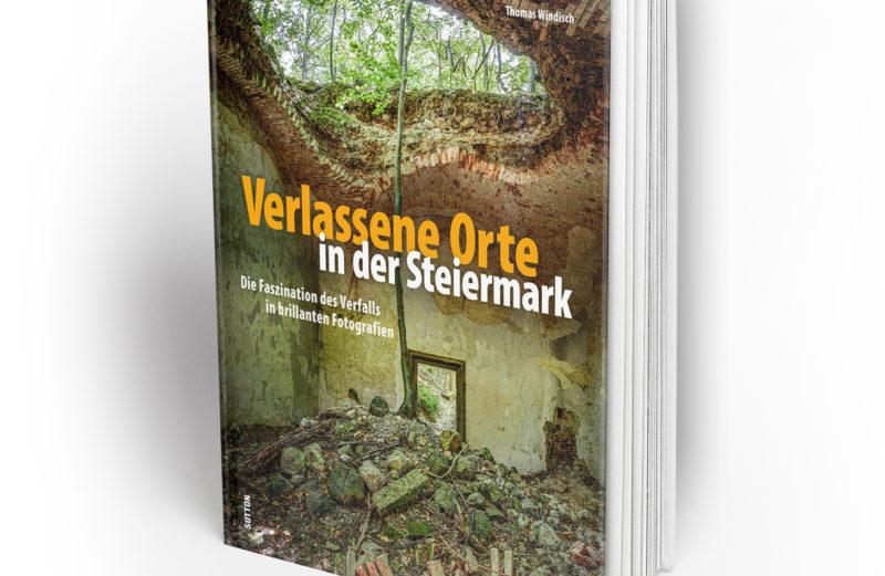 Verlassene Orte Steiermark